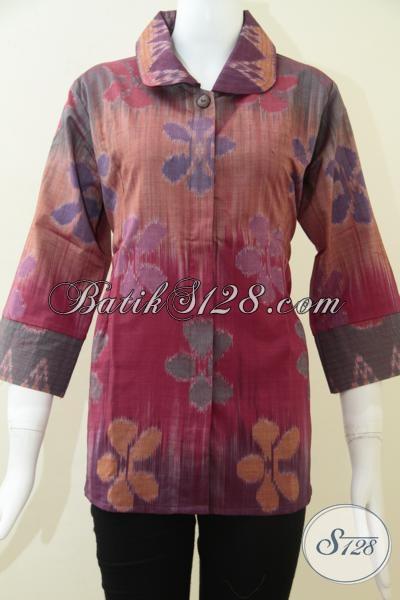 Baju Atasan Bahan Tenun Ikat Mewah Untuk Perempuan Karyawan, Busana Tenun Keren Trendy Berkelas, Size L