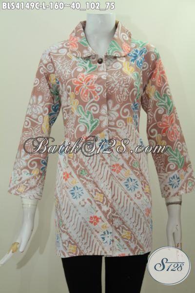 Toko Baju Batik Paling Lengkap Di Solo, Sedia Online Blus Kerja Dua Motif Bahan Adem  Proses Cap Model Kerah Bulat Keren Dan Mewah, Size L