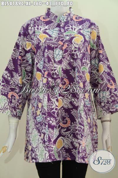 Tempat Up Date Busana Batik Terbaru, Jual Online Blus Batik Fashion Model Kerah Shanghai Tanpa Kancing Modis Dan Mewah, Proses Cap Size XL