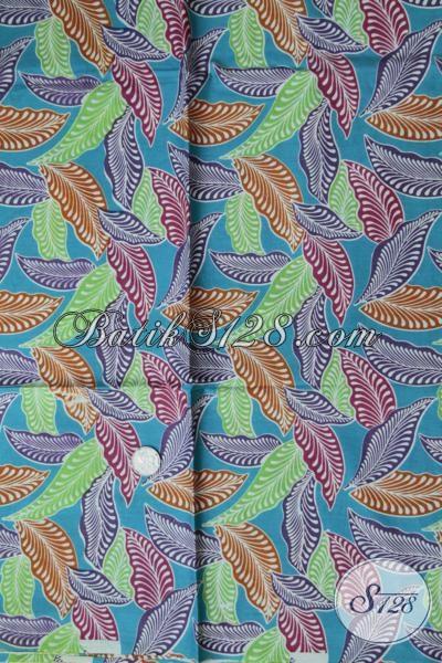 Kain Batik Print Motif Dedaunan Dengan Warna Keren Cocok Untuk Bahan Busana Wanita Pria Masa Kini Tampil Lebih Trendy