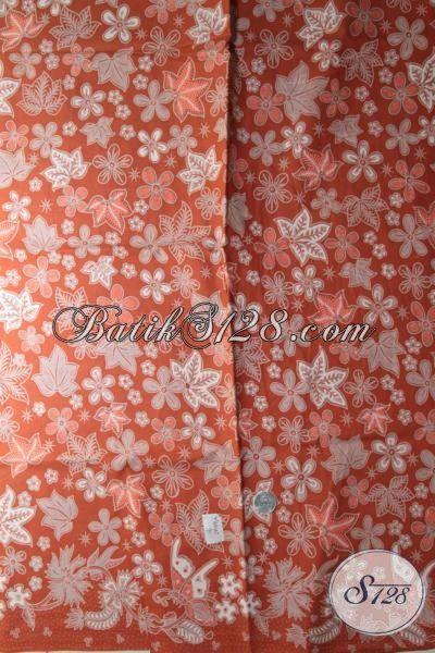 Kain Batik Orange Motif Bunga, Batik Warna Cerah Kesukaan Perempuan Muda Proses Kombinasi Tulis Harga Murmer