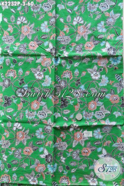 Batik Motif Bunga Dasar Hijau, Batik Kain Bahan Dress Istimewa Kwalitas Bagus Proses Printing Hanya 60K [K2232P-200 x 110 cm]