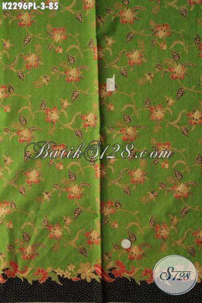 Batik Kain Hijau Motif Bunga Kwalitas Halus Dan Adem Proses Print Lasem, Batik Bahan Busana Wanita Modern Penunjang Penampilan Lebih Berkelas [K2296PL-240x110cm]