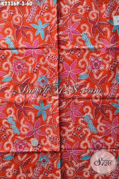 Kain Batik Trendy Motif Bagus Berpadu Warna Trendy Proses Print, Bahan Baju Batik Istimewa Bahan Pakaian Perempuan Harga Terjangkau