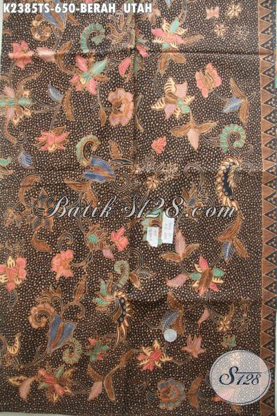 Batik Kain Premium Dari Jawa Tengah, Batik Halus Dan Mahal Proses Tulis Soga Bahan Pakaian Mewah Para Pejabat Dan eksekutif Motif Berah Utah [K2385TS-240x110cm]