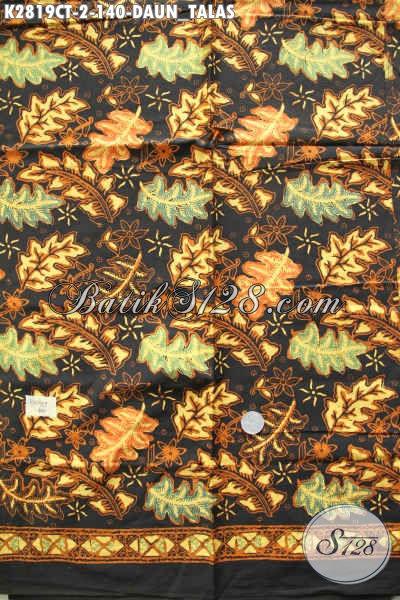 Juragan Batik Online, Sedia Kain Batik Terkini Kwalitas Bagus Harga Terjangkau Proses Cap Tulis Bahan Busana Pria Wanita [K2819CT-200x110cm]