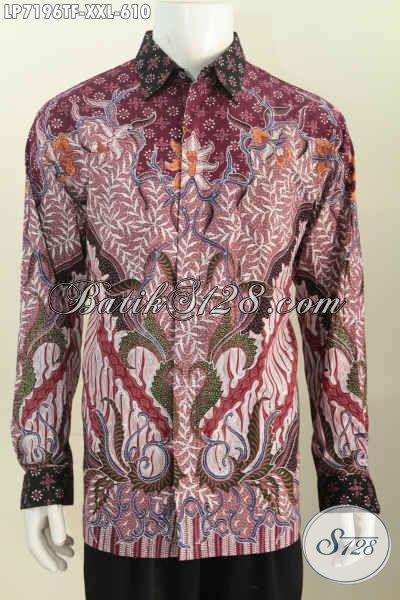 Pakaian Batik Mewah Untuk Pria Gemuk, Baju Batik Premium Lengan Panjang Full Furing Ukuran Jumbo Motif Tulis Tangan Asli Harga 610 Ribu [LP7196TF-XXL]