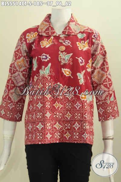 Sedia Pakaian Batik Warna Merah, Produk Busana Batik Modern Krah Bulat Dengan Kancing Besar Motif Bagus Proses Cap Tulis Tampil Makin Anggun [BLS5514CT-S]