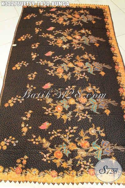 Agen Kain Batik Online Sedia Batik Mewah Bahan Sutra Motif Bunga Proses Tulis Soga, Batik Premium Cocok Untuk Baju Resmi Nan Mewah, Tampil Makin Sempurna [K3227SUETS-240cmx110cm]