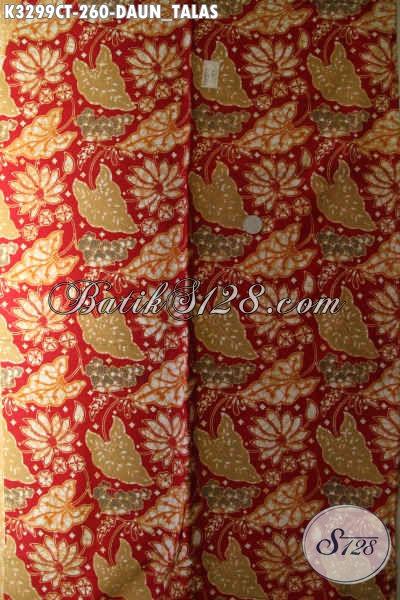 Jual Produk Kain Batik Solo Proses Cap Tulis Motif Daun Talas, Batik Halus Bahan Busana Formal Dan Santai Harga 200 Ribuan Saja [K3299CT-240x110cm]